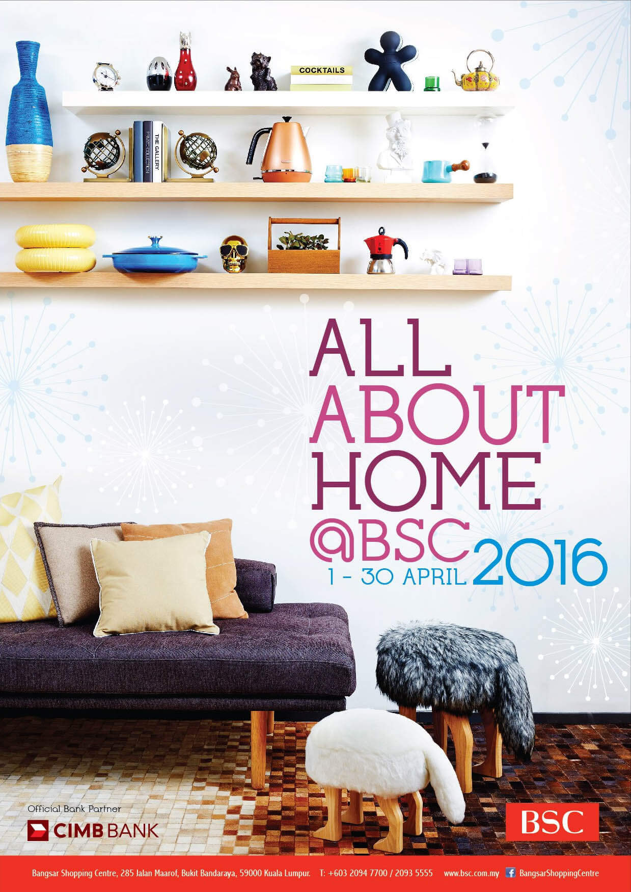 Home & Living Campaign 2016 - BSC Events | Bangsar Shopping Centre