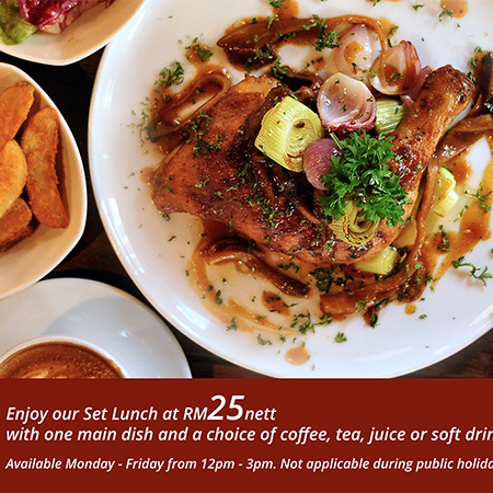 Enjoy our Set of Lunch at RM 25