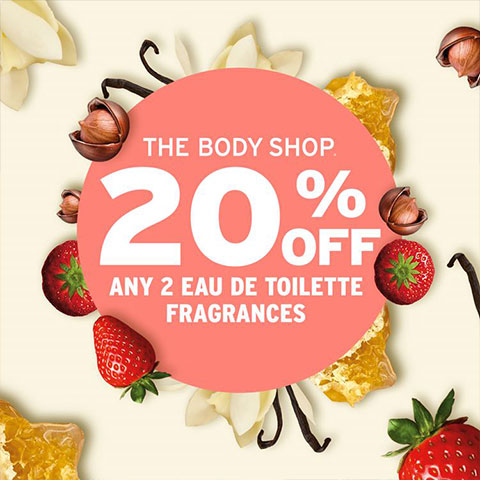 The Body Shop 20 % off