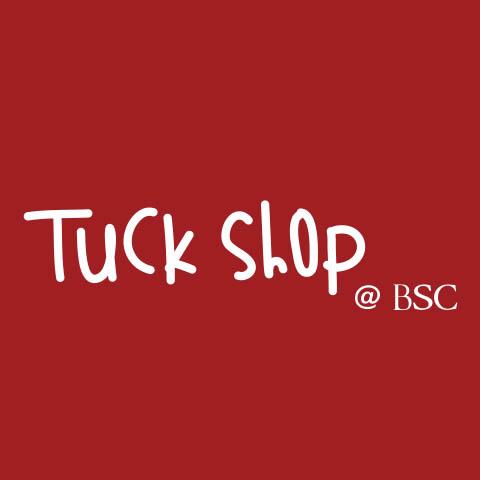 Tuck Shop @ BSC